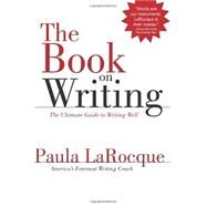 The Book on Writing by Larocque, Paula, 9780989236706