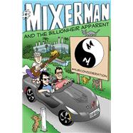 #mixerman and the Billionheir Apparent by Mixerman, 9781495026706