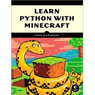 Learn to Program With Minecraft by Richardson, Craig, 9781593276706