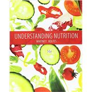 Bundle: Understanding Nutrition, Loose-leaf Version, 14th + MindTap Nutrition, 1 term (6 months) Printed Access Card by Whitney, Eleanor Noss; Rolfes, Sharon Rady, 9781305616707