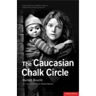 The Caucasian Chalk Circle by Brecht, Bertolt; Beaton, Alistair, 9781408126707
