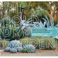 The Bold Dry Garden by Silver, Johanna; Brenner, Marion, 9781604696707