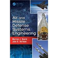 Air and Missile Defense Systems Engineering by BOORD; WARREN J., 9781439806708