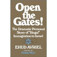 Open the Gates! by Avriel, Ehud, 9781501176708