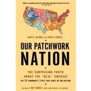 Our Patchwork Nation by Chinni, Dante; Gimpel, James, 9781592406708