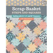 Scrap-basket Strips & Squares by Brackett, Kim, 9781604686708