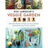 Niki Jabbour's Veggie Garden Remix by Jabbour, Niki, 9781612126708