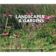 Landscapes & Gardens by Hargreaves, George; Jones, Mary Margaret; McMillan, Gavin, 9781941806708