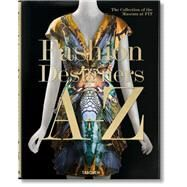 Fashion Designers A-z by Steele, Valerie; Menkes, Suzy; Dennis, Fred (CON); Farley, Jennifer (CON); Hill, Colleen (CON), 9783836526708