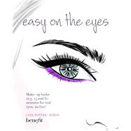 Easy on the Eyes by Potter-dixon, Lisa, 9781849756709