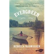 Evergreen by Rasmussen, Rebecca, 9780345806710