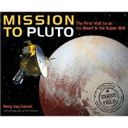 Mission to Pluto by Carson, Mary Kay; Uhlman, Tom, 9780544416710