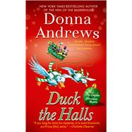 Duck the Halls A Meg Langslow Mystery by Andrews, Donna, 9781250046710
