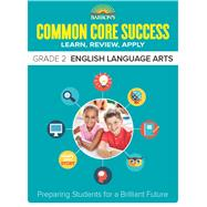 Barron's Common Core Success Grade 2 English Language Arts by DeSantis-Helming, Jodi, 9781438006710
