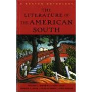 The Literature of the American South: A Norton Anthology by ANDREWS,WILLIAM L., 9780393316711