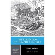 The Expedition of Humphry Clinker by Smollett, Tobias George; Gottlieb, Evan, 9780393936711