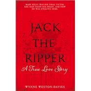 Jack the Ripper by Weston-davies, Wynne, 9781910536711