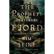 Prophets of Eternal Fjord by Leine, Kim; Aitken, Martin, 9780871406712