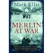 Merlin at War by Ellis, Mark, 9780995566712