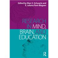 Research in Mind, Brain, and Education by Schwartz; Marc S., 9781138946712