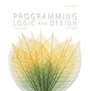 Programming Logic and Design, Comprehensive by Farrell, Joyce, 9781285776712