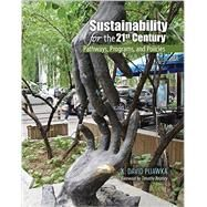 Sustainability for the 21st Century by Pijawka, K. David, 9781465266712