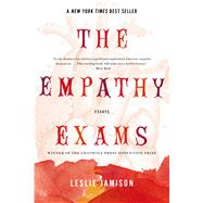 The Empathy Exams Essays by Jamison, Leslie, 9781555976712