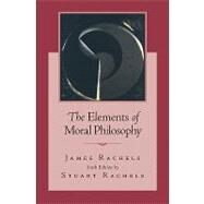 The Elements of Moral Philosophy by Rachels, James; Rachels, Stuart, 9780073386713