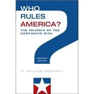 Who Rules America? The Triumph of the Corporate Rich by Domhoff, G. William, 9780078026713