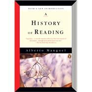 A History of Reading by Manguel, Alberto, 9780143126713
