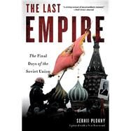 The Last Empire by Plokhy, Serhii, 9780465046713