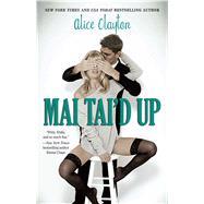 Mai Tai'd Up by Clayton, Alice, 9781476766713