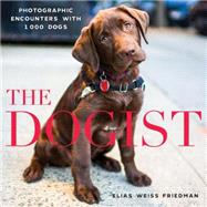 The Dogist by Friedman, Elias Weiss, 9781579656713