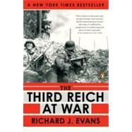 The Third Reich at War 1939-1945 by Evans, Richard J., 9780143116714