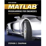 Matlab Programming for Engineers by Chapman, Stephen J., 9781111576714