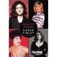 The Reality Shows by Finley, Karen, 9781558616714