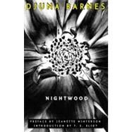 Nightwood Pa (New) by Barnes,Djuna, 9780811216715