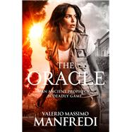 The Oracle by Manfredi, Valerio, 9781447276715
