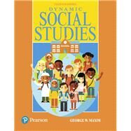 Dynamic Social Studies by Maxim, George W., 9780134286716