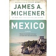 Mexico by MICHENER, JAMES A.BERRY, STEVE, 9780812986716