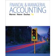 Bundle: Financial & Managerial Accounting, 13th + CengageNOWv2, 2 terms (12 months) Printed Access Card, 13th Edition by Warren; Reee; Duchac, 9781305516717