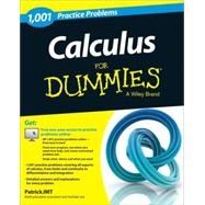 1,001 Calculus Practice Problems for Dummies by Jones, Patrick, 9781118496718