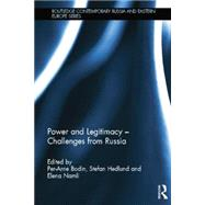 Power and Legitimacy - Challenges from Russia by Bodin; Per-Arne, 9781138816718