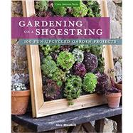 Gardening on a Shoestring by Mitchell, Alex; Cuttle, Sarah, 9781591866718