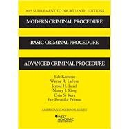 Modern Criminal Procedure by Kamisar, Yale; Lafave, Wayne; Israel, Jerold; King, Nancy; Kerr, Orin, 9781634596718