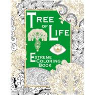 Tree of Life Extreme Coloring Book by Unknown, 9781910706718