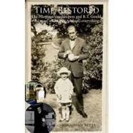 Time Restored : The Harrison timekeepers and R. T. Gould, the man who knew (almost) Everything by UNKNOWN, 9780199606719