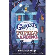 The Ghosts of Tupelo Landing by Turnage, Sheila, 9780803736719