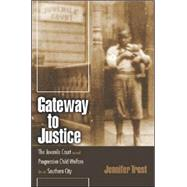 Gateway To Justice by Trost, Jennifer, 9780820326719