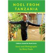 Noel from Tanzania by Duda, Mary, 9780997266719